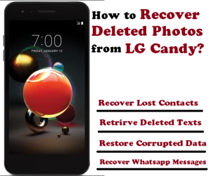 How to Recover Deleted Photos from LG Candy