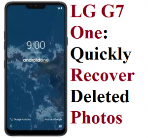 LG G7 One - Quickly Recover Deleted Photos