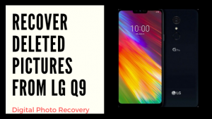 Recover Deleted Pictures from LG Q9