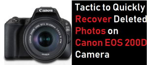 Recover Deleted Photos on Canon EOS 200D