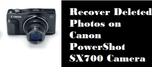 Recover Deleted Photos on Canon PowerShot SX700
